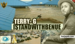 I Stand With Benue (Tribute To Flood Victims) by Terry G