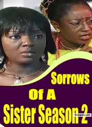 Sorrows Of A Sister Season 2