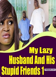 My Lazy Husband and His Stupid Friends 1