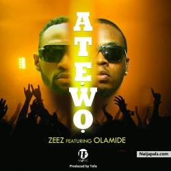 Atewo by Zeez ft. Olamide