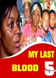 MY LAST BLOOD 5