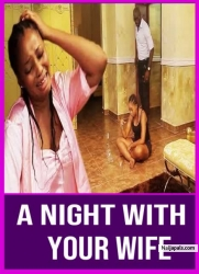 A Night With Your Wife