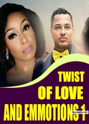 TWIST OF LOVE AND EMMOTIONS 1
