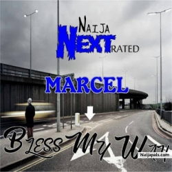 bless my way by marcel