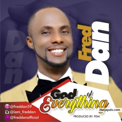 God Of Everything by Fred Dan