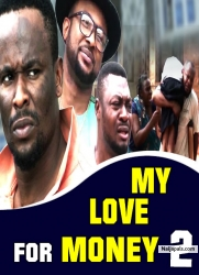 MY LOVE FOR MONEY 2