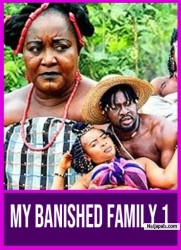 MY BANISHED FAMILY 1