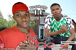Back side by yung skyddy ft youngkesh
