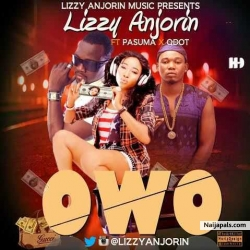 Owo (Money) by Lizzy Anjorin ft Pasuma & Qdot
