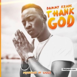 Thank God (prod. Giggz) by Dammy Krane