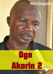 Oga Akorin 2