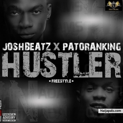 Hustler (Freestyle) by JoshBeatz  ft. Patoranking