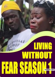 LIVING WITHOUT FEAR SEASON 1
