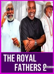 THE ROYAL FATHERS 2