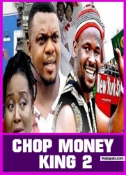 CHOP MONEY  KING 2