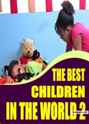 THE BEST CHILDREN IN THE WORLD 2
