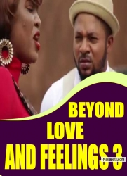 BEYOND LOVE AND FEELINGS 3