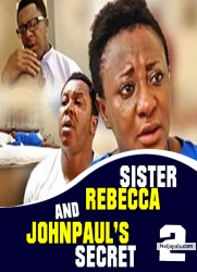SISTER REBECCA AND JOHNPAUL'S SECRET 2