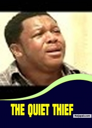 THE QUIET THIEF