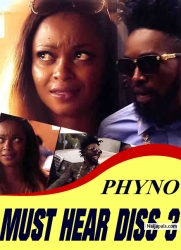 PHYNO MUST HEAR DISS 3
