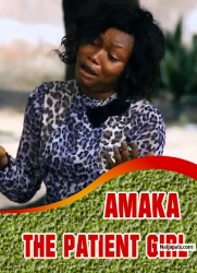 AMAKA THE PATIENT GIRL