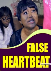 FALSE HEARTBEAT