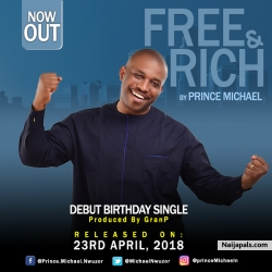 Free & Rich by Prince Michael Nwuzor