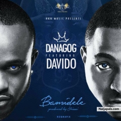 Bamidele by Danagog ft. Davido