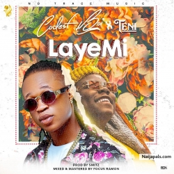 Laye Mi by Codest ft. Teni