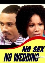 NO SEX NO WEDDING