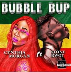 Bubble Up by Cynthia Morgan + Stonebwoy