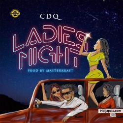 Ladies Night by CDQ
