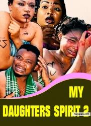 MY DAUGHTERS SPIRIT 2