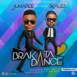 Brakata Dance by Jumabee Ft. Skales