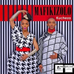 Kucheza by Mafikizolo