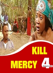 KILL MERCY 4