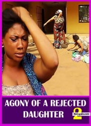 AGONY OF A REJECTED DAUGHTER 2