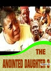 THE ANOINTED DAUGHTER 3
