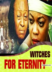 WITCHES FOR ETERNITY