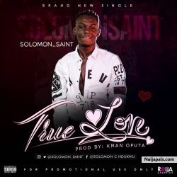 True love by solomon saint