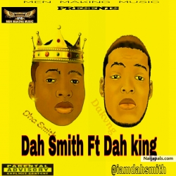 Say Gobe by Dah Smith ft Dah king