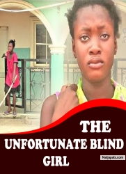 THE UNFORTUNATE BLIND GIRL