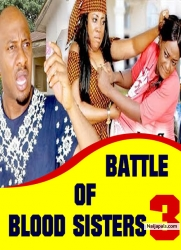 BATTLE OF BLOOD SISTERS 3