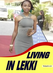 LIVING IN LEKKI