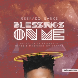 Blessings On Me by Reekado Banks
