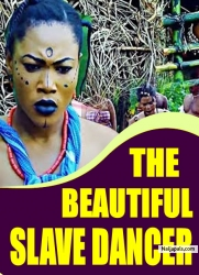 THE BEAUTIFUL SLAVE DANCER