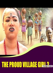 THE PROUD VILLAGE GIRL 2