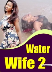 Water Wife 2