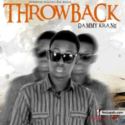 Throw Back by Dammy Krane