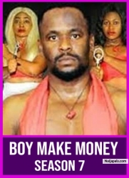 BOY MAKE MONEY SEASON 7